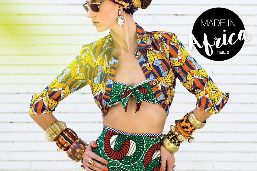 Eco Fashion und Öko Mode: WE LOVE – FAIR FASHION MADE IN AFRICA