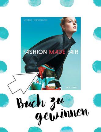 Fair Fashion: Das Buch Fashion made fair von Magdalena Schaffrin und Ellen Köhrer gibt es bei peppermynta zu gewinnen