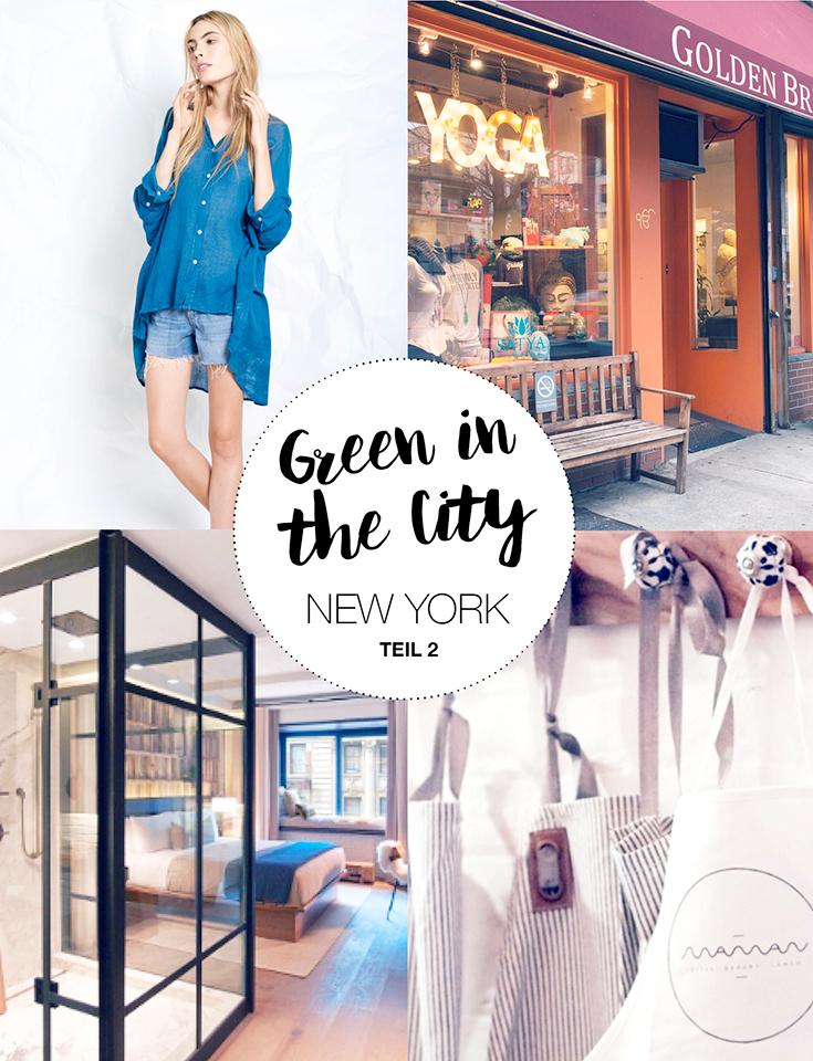 Eco Lifestyle: Grün leben in Eco New York Teil 2