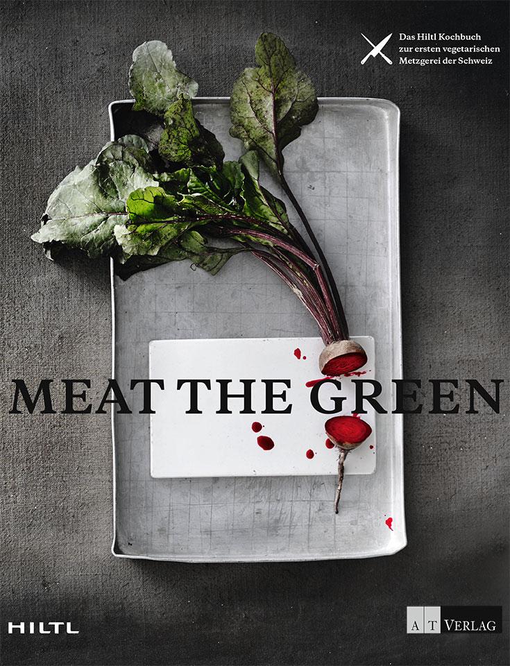 Eco-Lifestyle-Hiltl-Meat-the-Green-Koch-Buch-Cover-vegan-vegane-Metzgerei