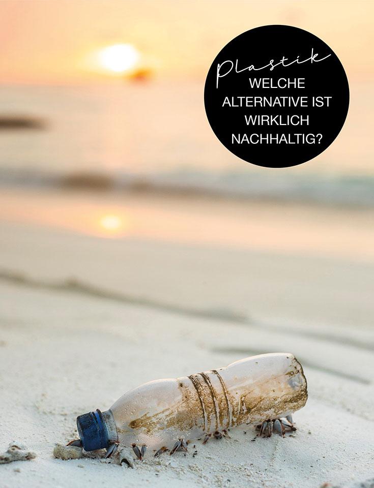 Plastik – Welche Alternative ist wirklich nachhaltig? Bio Plastik, Papier, Glas, Baumwolle, Bambus, Edelstahl? Plastik Alternativen
