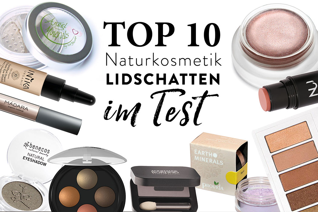 Naturkosmetik Lidschatten-Test-Top-10-Natural-Beauty