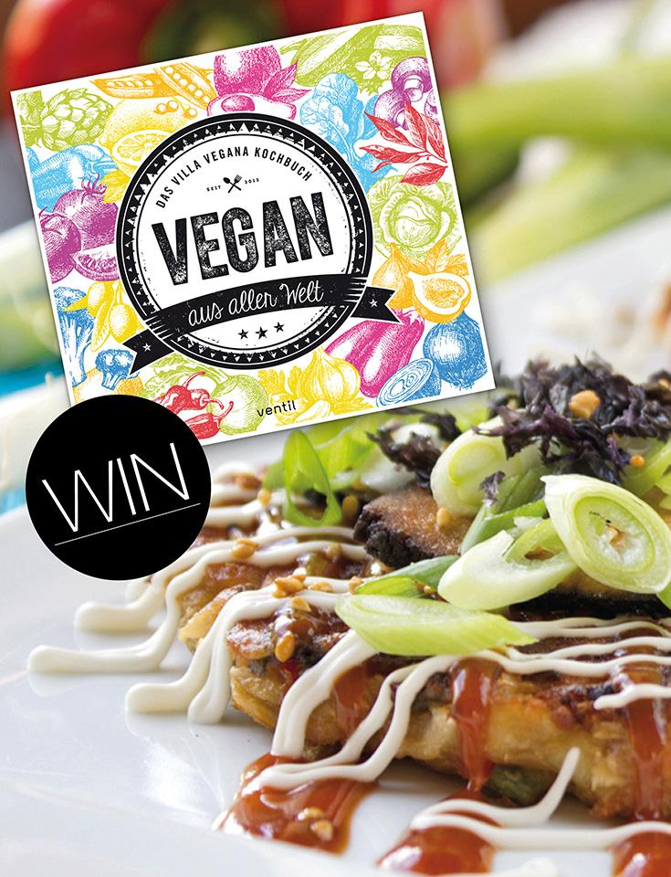 Villa Vegana – Wir verlosen dreimal das Kochbuch »Vegan aus aller Welt«, vegane Rezepte
