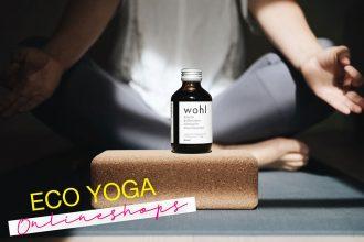 Nachhaltige Yoga Onlineshops – Die besten Stores für fair produziertes Yoga Zubehör