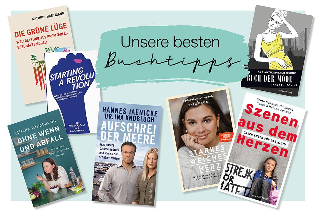 Bücher über Nachhaltigkeit, Fair Fashion und Zero Waste – unsere liebsten grünen Buchtipps: Zero Waste, Minimalismus, faire Mode, Klimaschutz, Klimawandel, Greta Thunberg, Fridays for Future