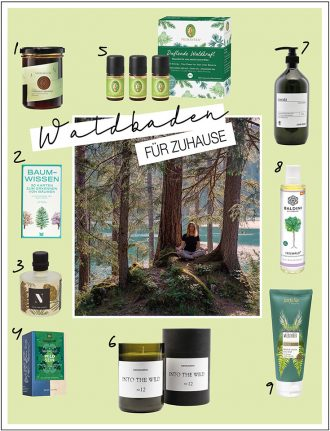 Waldbaden für Zuhause – unsere liebsten Forest Bathing und Shinrin Yoku Produkte: Kerze, Aromaöl, Aromatherapie, Duschgel, Spülmittel, Duft