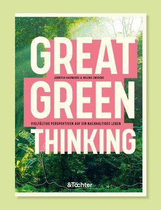 Klimawandel, Klimakrise oder Klimakatastrophe – Wer trägt die Verantwortung für unsere Zukunft? Great Green Thinking Buch von Jennifer Hauwehde und Milena Zwerenz